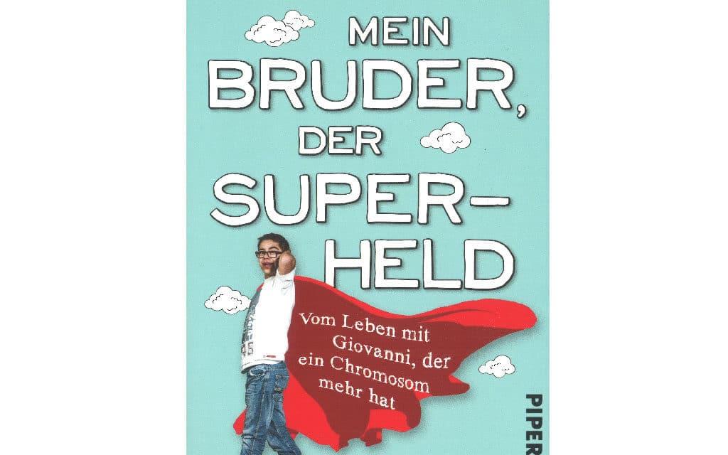 Buchvorstellung: Mein Bruder, der Superheld