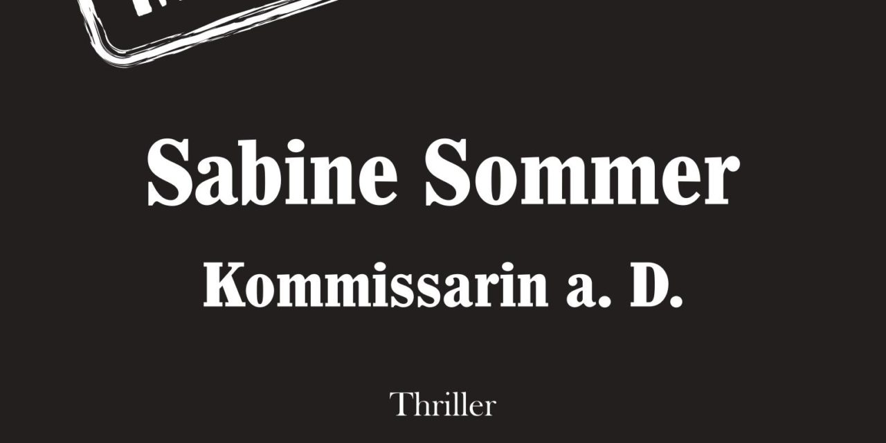 Minderwertig — Sabine Sommer, Kommissarin a. D., von Frank Müller